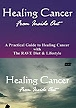 Healing Cancer Combo (Book + DVD)
