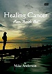 Healing Cancer DVD